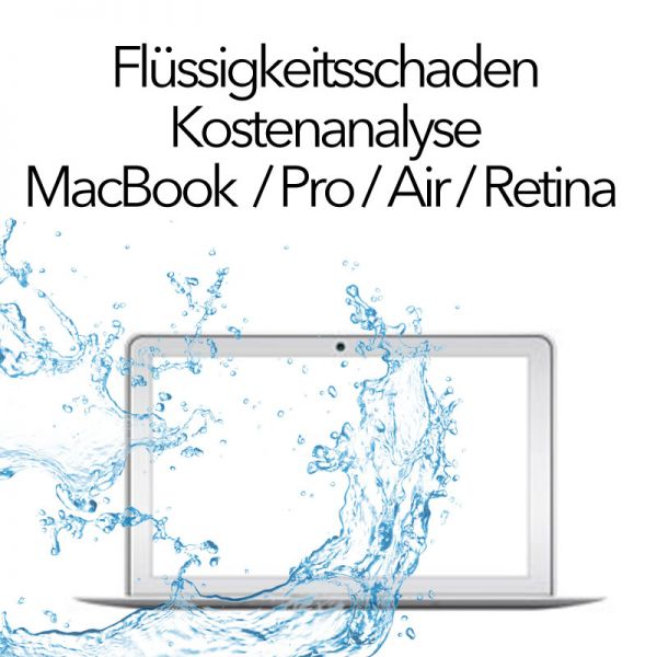Flüssigkeitsschaden Kostencheck MacBook / Pro / Air / Retina : Wasser Kaffee Bier Tee Cola Wein