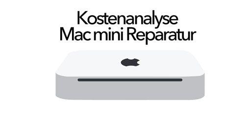 Mac mini Reparatur Kostenvoranschlag KVO